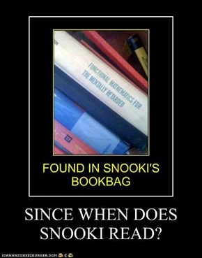 SINCE WHEN DOES SNOOKI READ?