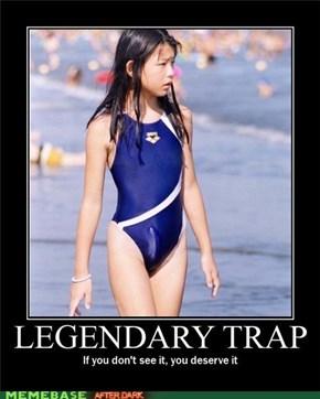 Trap IRL...