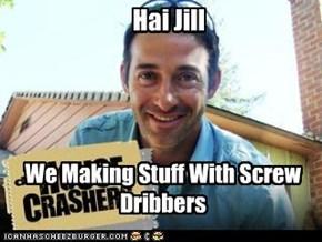 Hai Jill