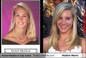 Rachel Maddow in high school Totally Looks Like Heather Morris