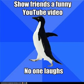 Show friends a funny YouTube video