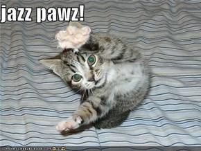 jazz pawz!