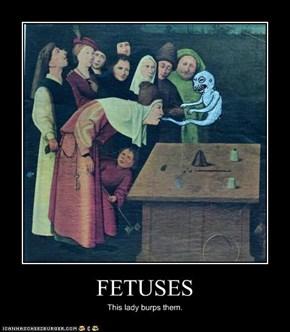 FETUSES