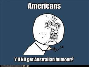 Y U NO accept Aus/Brit spelling?