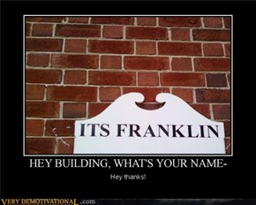 HEY BUILDING, WHAT'S YOUR NAME?