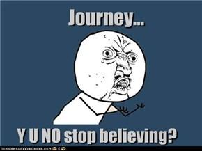 Y U NO Stop?