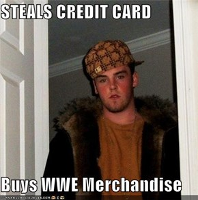STEALS CREDIT CARD  Buys WWE Merchandise