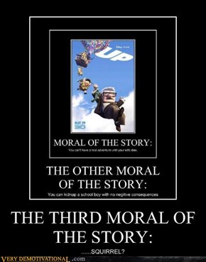 THE THIRD MORAL OF THE STORY:
