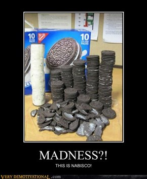 MADNESS?!
