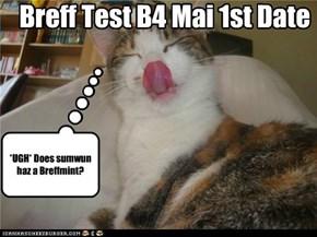 Breff Test B4 Mai 1st Date