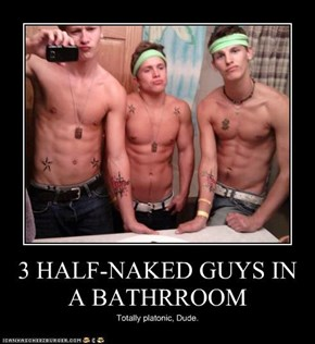 3 HALF-NAKED GUYS IN A BATHRROOM