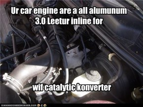 Ur car engine are a all alumunum 3.0 Leetur inline for