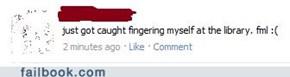 Just Got Caught Posting That on Facebook. FYL. :(