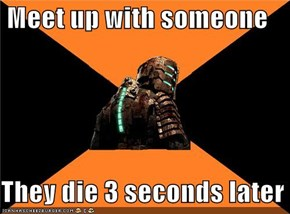 Dead Space: Isaac, You So Crazy