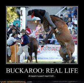 BUCKAROO: REAL LIFE