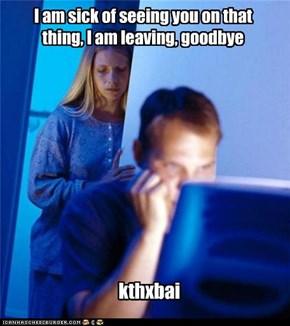 Internet Husband: Wife Signed Offline