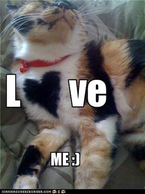 Love me :)