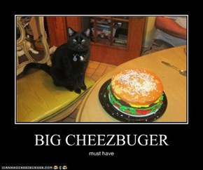 BIG CHEEZBUGER