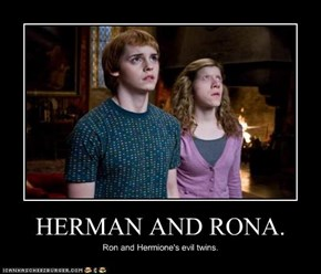 HERMAN AND RONA.