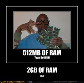 2GB OF RAM