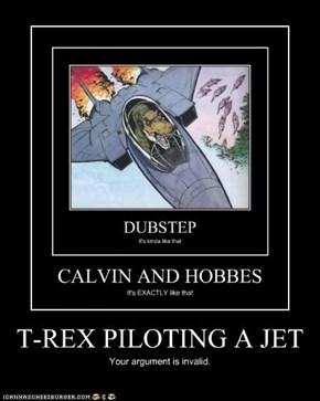 T-REX PILOTING A JET