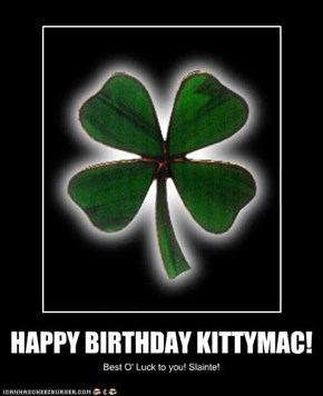 HAPPY BIRTHDAY KITTYMAC!