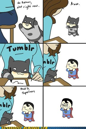 Superman, Stop Whining!
