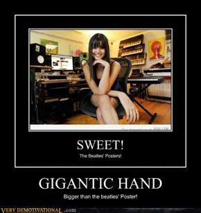 GIGANTIC HAND