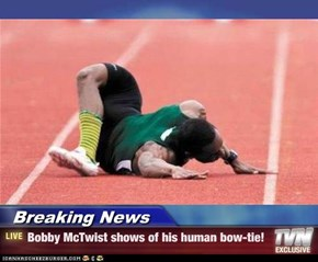 Breaking News - Bobby McTwist shows of his human bow-tie!