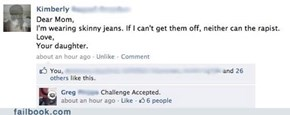 Skinny Jeans: The First Line of Defense