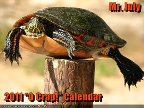 "Mr. July    2011 ""O Crap!"" Calendar"