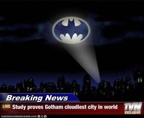 It's Good For Batman