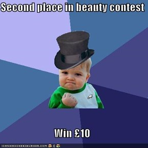 Second place in beauty contest  Win £10