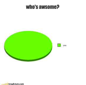 who's awsome?