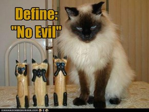 "Define: ""No Evil"""