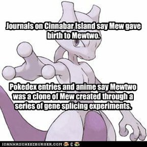 Journals on Cinnabar Island say Mew gave birth to Mewtwo.