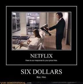SIX DOLLARS