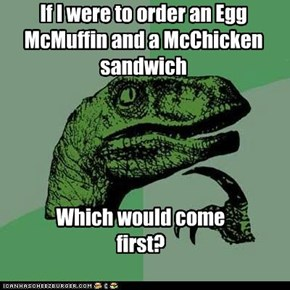 If I were to order an Egg McMuffin and a McChicken sandwich