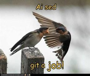 Be da erly bird!