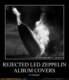 REJECTED LED ZEPPELIN ALBUM COVERS