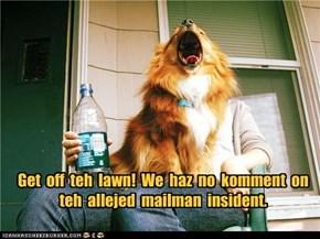 Get  off  teh  lawn!
