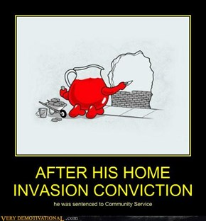 AFTER HIS HOME INVASION CONVICTION