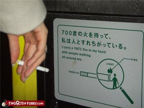 In Japan Tiny Men Light Your Cigarettes