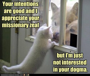 """what I say when """"they"""" come to the door"""
