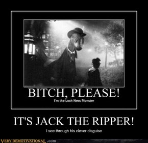 IT'S JACK THE RIPPER!