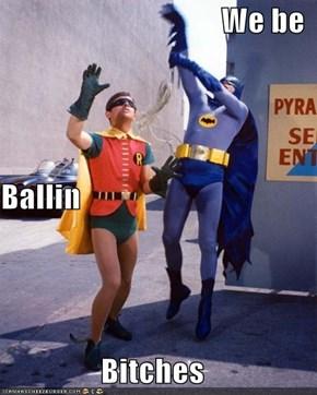 We be Ballin Bitches