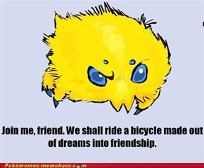 Well, Joltik, When You Put it That Way...