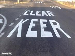 KEER CLEAR?