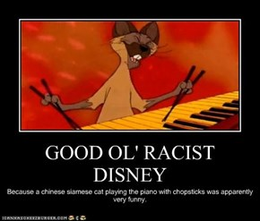 GOOD OL' RACIST DISNEY