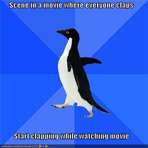 Scene in a movie where everyone claps  Start clapping while watching movie